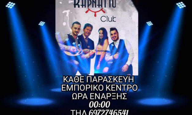 Παρασκευές LIVE στο Καρνάγιο CLUB | ΠΑΡ 01.03